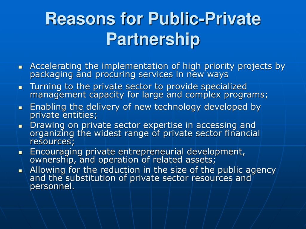 Reasons for Public-Private Partnership