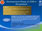 development phase of cdm in bangladesh