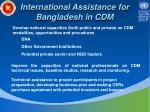 international assistance for bangladesh in cdm