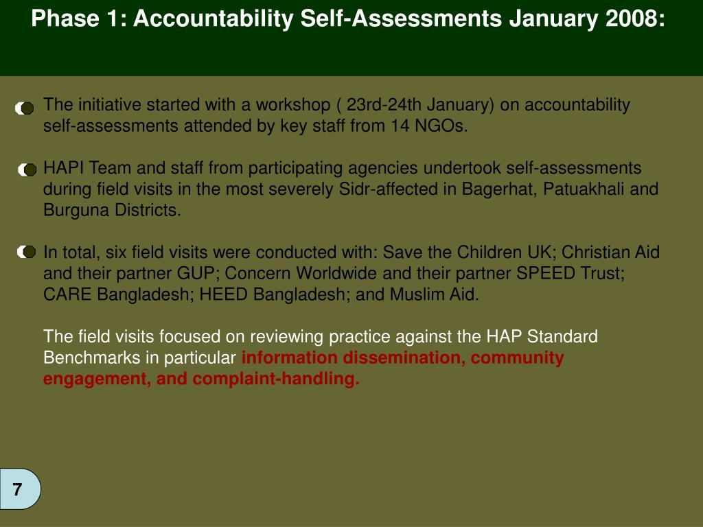 Phase 1: Accountability Self-Assessments January 2008: