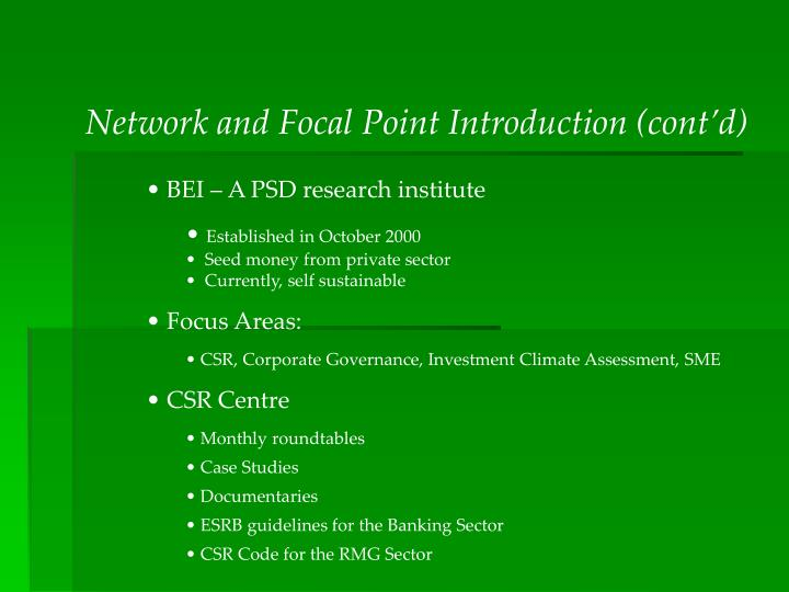 Network and Focal Point Introduction (cont'd)