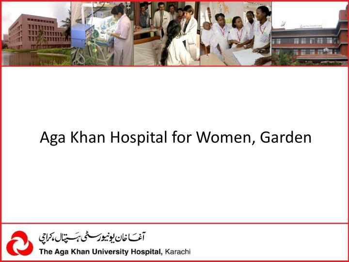 Aga khan hospital for women garden