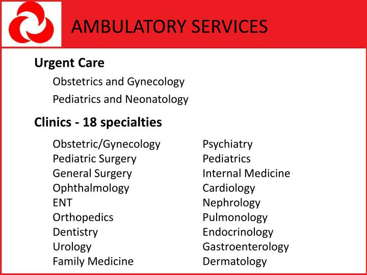 AMBULATORY SERVICES