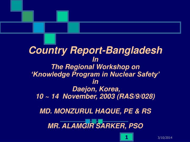 Country Report-Bangladesh