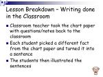 lesson breakdown writing done in the classroom