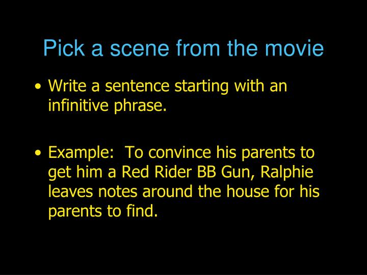 Pick a scene from the movie