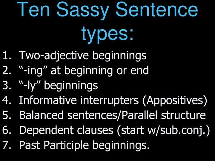 Ten sassy sentence types