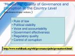 measuring quality of governance and corruption at the country level kaufmann kraay indices
