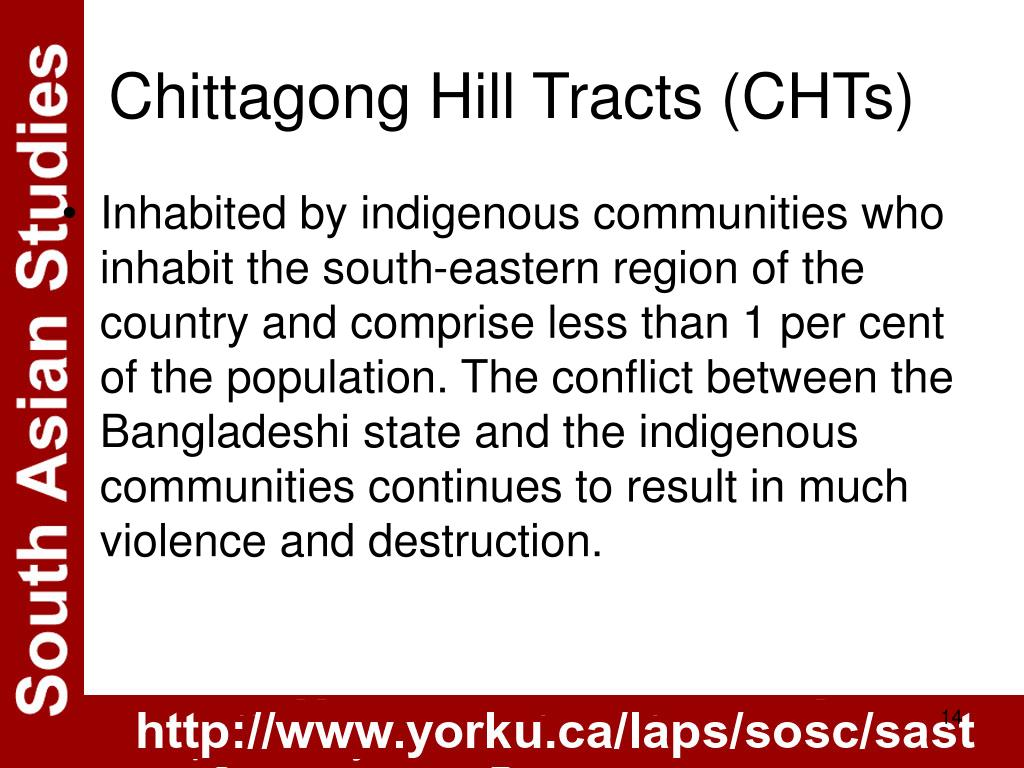 Chittagong Hill Tracts (CHTs)