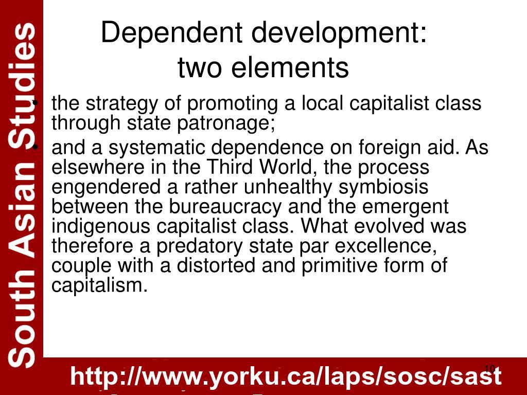 Dependent development: