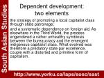 dependent development two elements