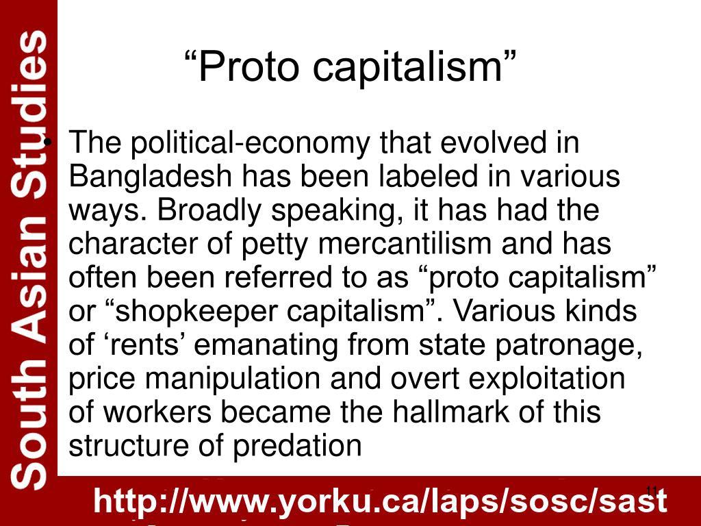"""Proto capitalism"""