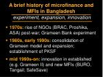 a brief history of microfinance and mfis in bangladesh experiment expansion innovation