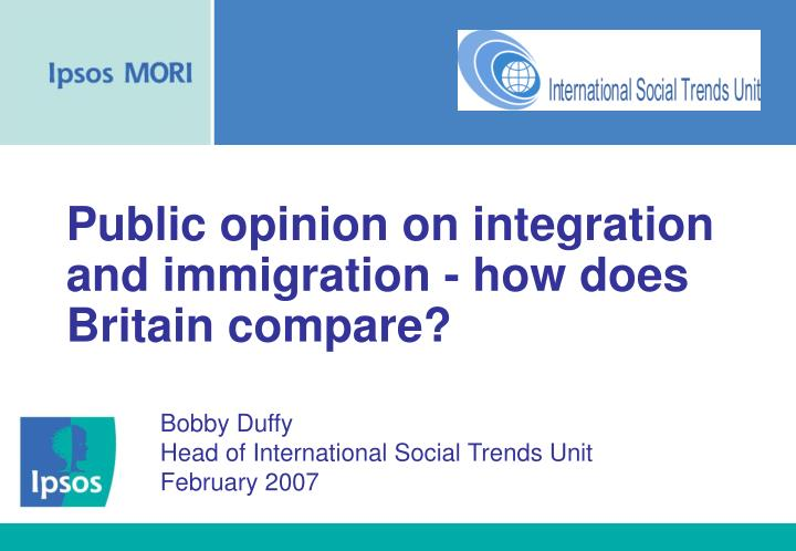 an opinion in opposition to politicians views on integration and disintegration It argues that opposition to european integration has for  political parties, public opinion,  1 differentiated integration and disintegration in.