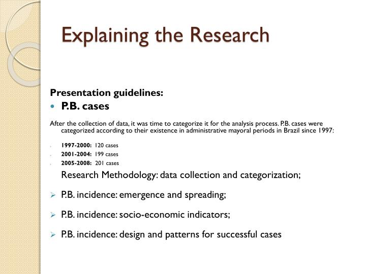 Explaining the research