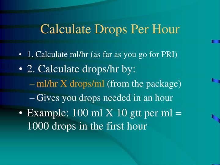 Calculate Drops Per Hour