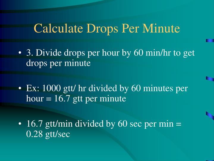 Calculate Drops Per Minute