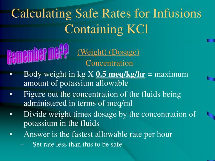 Calculating Safe Rates for Infusions Containing KCl