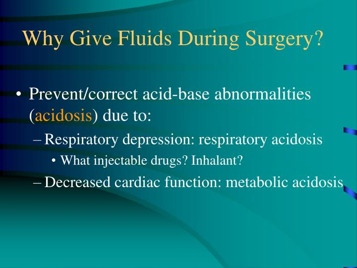 Why give fluids during surgery1
