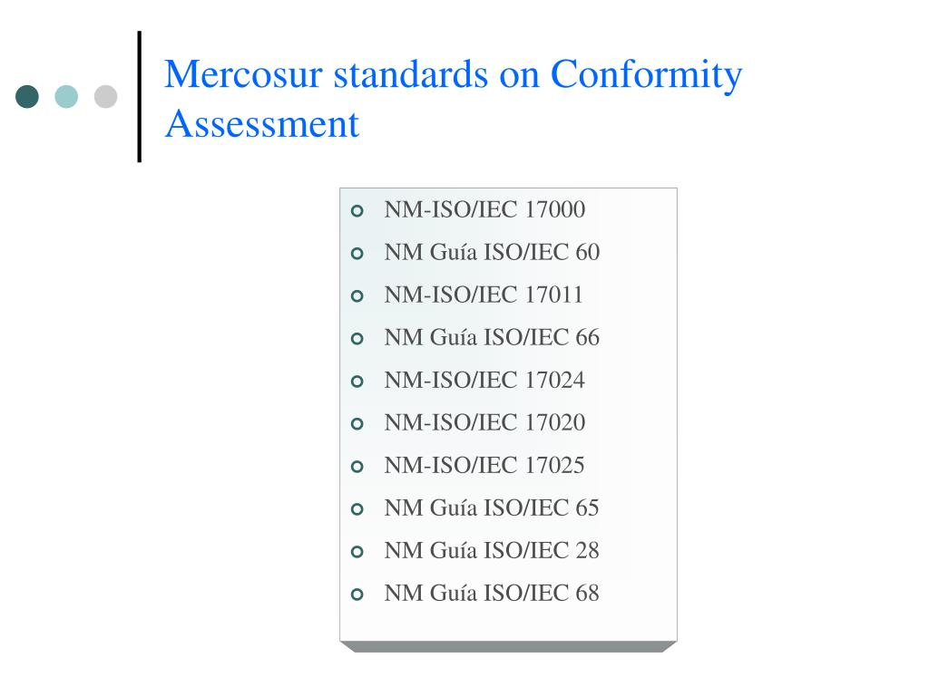 Mercosur standards on Conformity Assessment