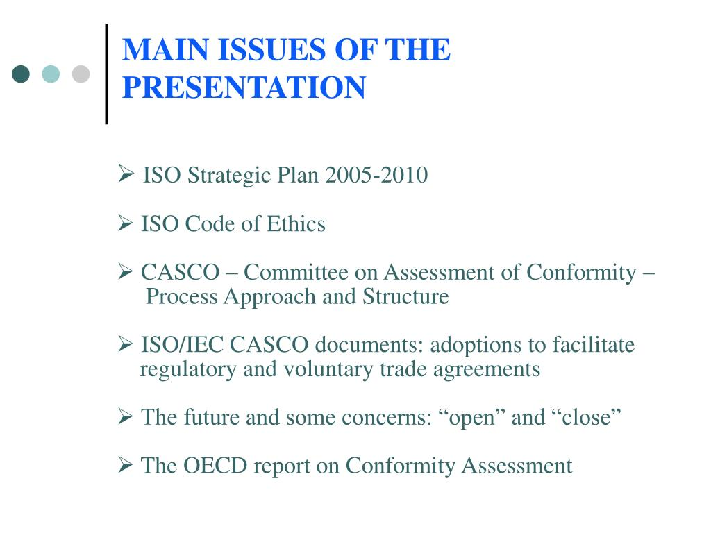 MAIN ISSUES OF THE PRESENTATION