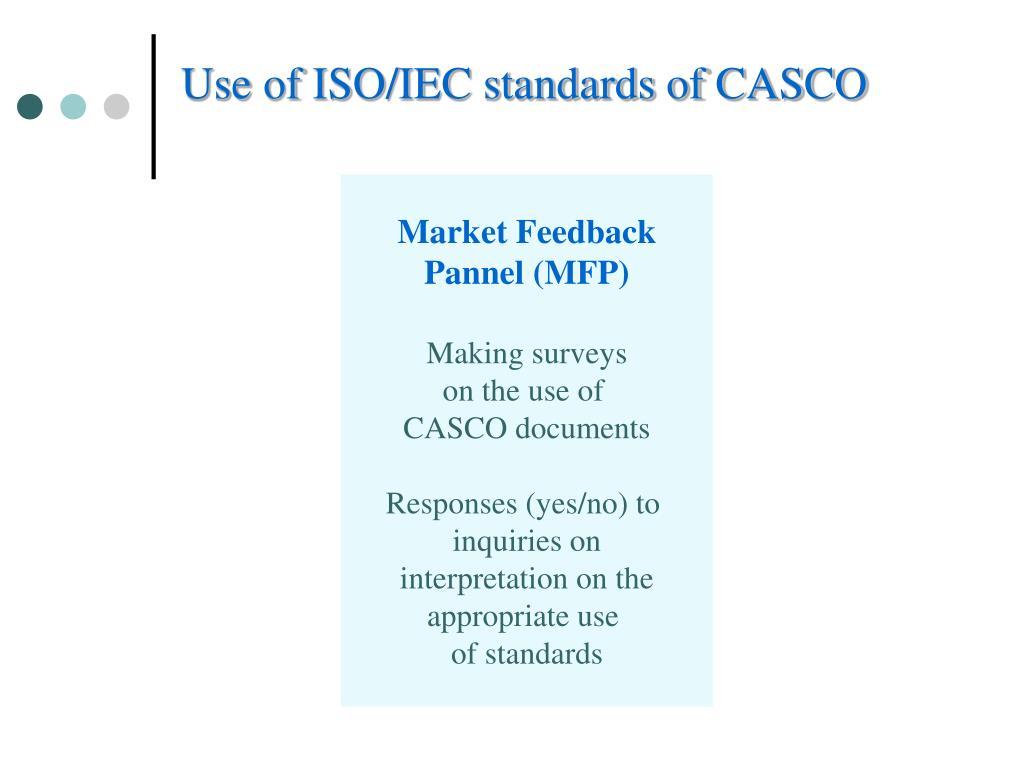 Use of ISO/IEC standards of CASCO