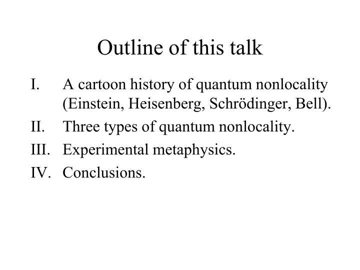 Outline of this talk