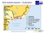 giga testbed network localization11