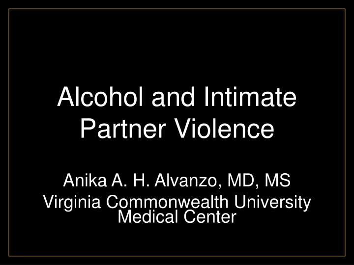 alcohol and intimate partner violence n.
