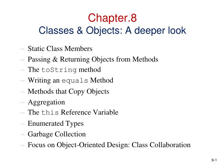 Chapter 8 classes objects a deeper look