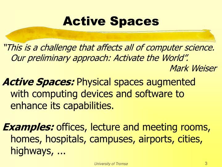 Active spaces