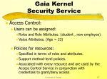 gaia kernel security service27