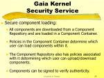 gaia kernel security service28