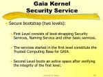 gaia kernel security service29