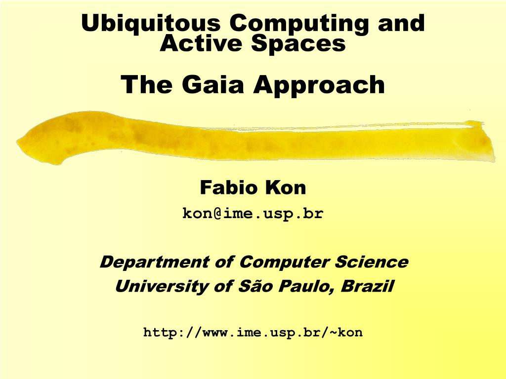 ubiquitous computing and active spaces the gaia approach l.