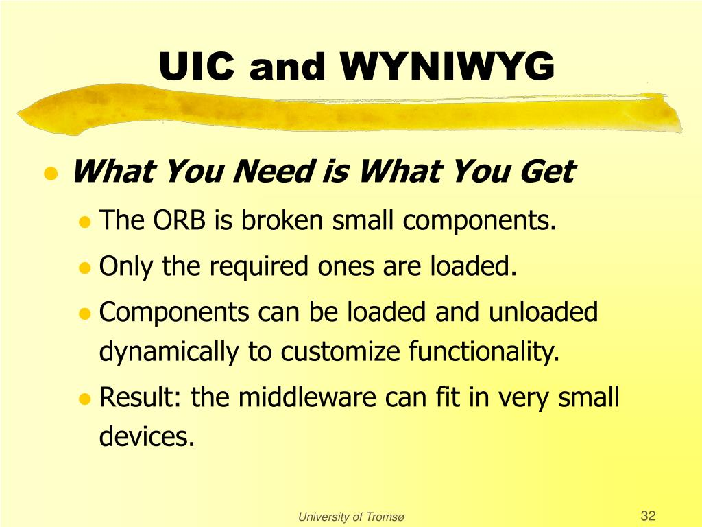 UIC and WYNIWYG