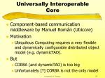 uic universally interoperable core