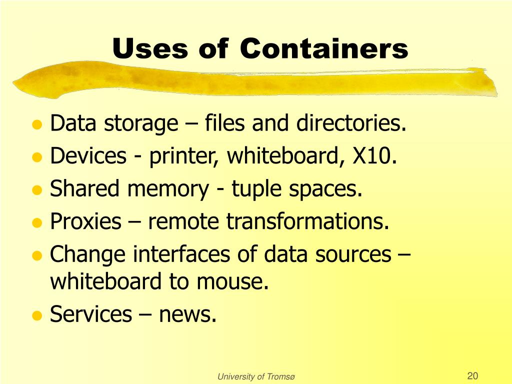 Uses of Containers