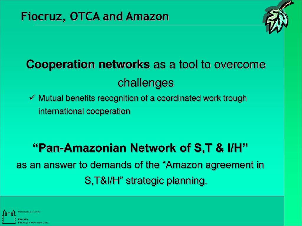 Fiocruz, OTCA and Amazon