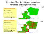 allocation module different resolution variables and neighborhoods