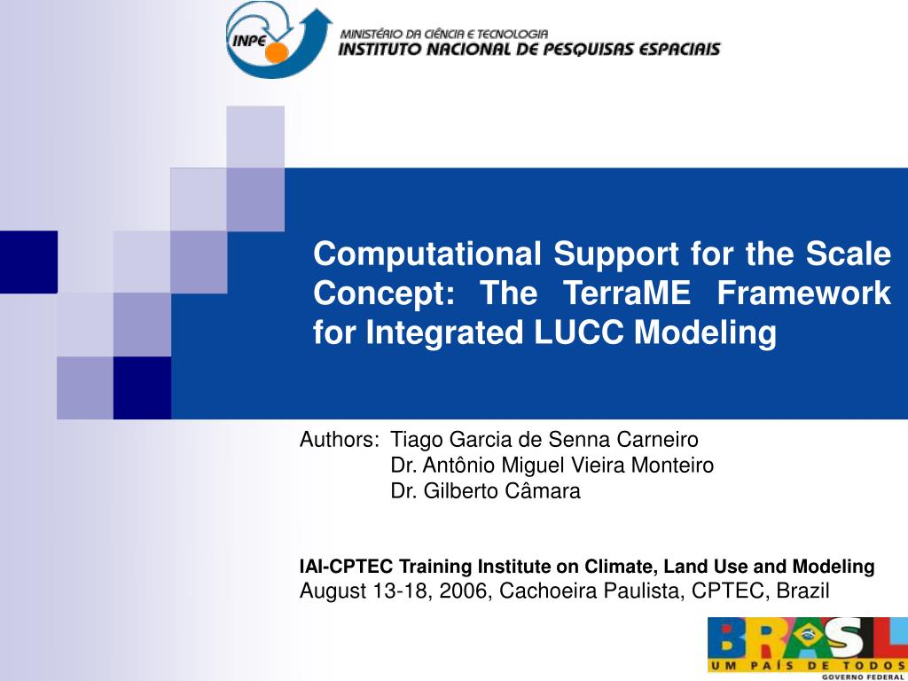 computational support for the scale concept the terrame framework for integrated lucc modeling l.