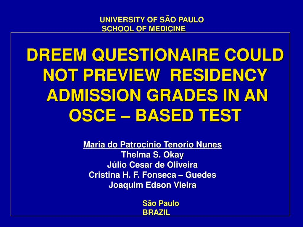 dreem questionaire could not preview residency admission grades in an osce based test l.