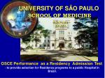 university of s o paulo school of medicine