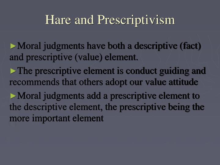 Hare and Prescriptivism