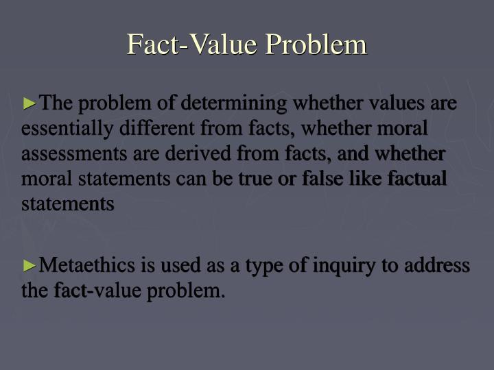 Fact-Value Problem