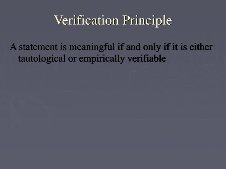 Verification Principle