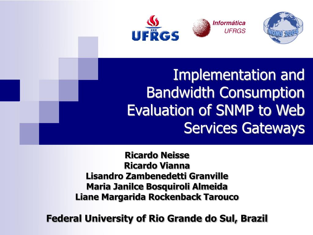implementation and bandwidth consumption evaluation of snmp to web services gateways l.