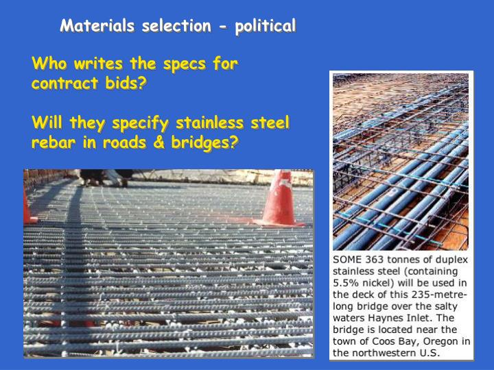 Materials selection - political