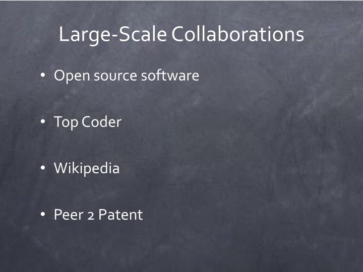 Large-Scale Collaborations