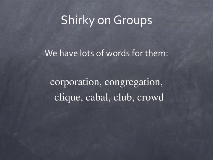 Shirky on Groups